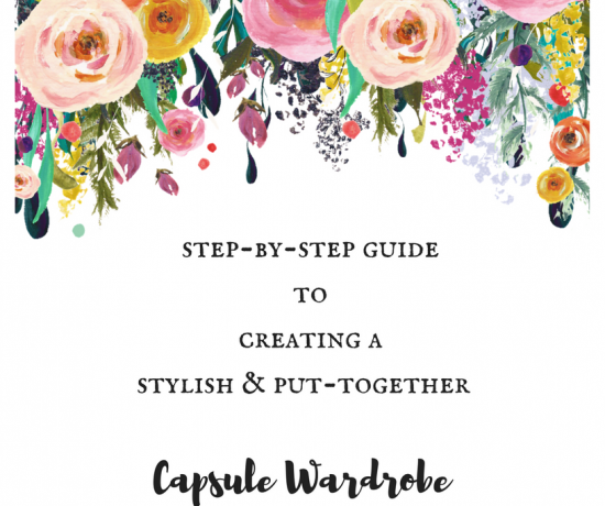 Step by Step Guide to Creating a Stylish Capsule Wardrobe